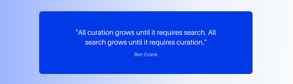 https://cdn.gobeyond.so/misc/blog/curation-vs-search-quote.png